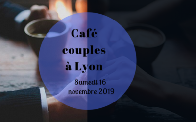 Café couples à Lyon le 16 novembre